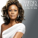 "Cover Shots ~ Whitney Houston ~ ""I Look To You"""