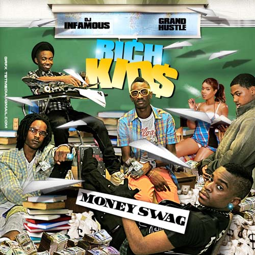 Rich Kids - Money Swag Hosted by Dj Infamous