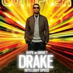 Cover Shots ~ Drake in Complex Magazine + Behind The Scenes Video