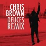 "The ""A"" Pod ~ Deuces (Remix) ~ Chris Brown, Drake, Kanye, T.I., Fabolous, Rick Ross & Andre 3000"