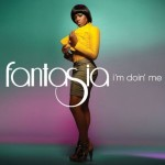 """I'm Doin' Me"" ~ Fantasia [OFFICIAL VIDEO]"