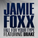 jamie-foxx-fall-for-your-type-official-single-cover