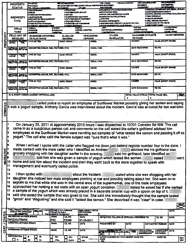 Examples of Police Reports http://straightfromthea.com/2011/02/09/semen-laced-yogurt-sample/44yogurtsample/