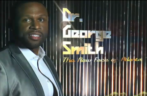 Dr. George Smith - The New Face of ATL