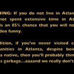 Sh*t Some Atlantans Say… [VIDEO]