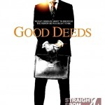 """Good Deeds"" or Bad Endeavor? [MOVIE REVIEW]"