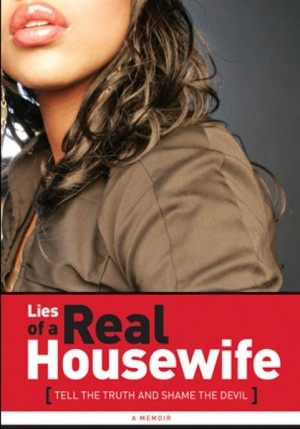 Lies of a Real Housewife - Book - Angela Stanton