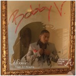 "The ""A"" Pod ~ ""Mirror"" ~ Bobby V. Ft. Lil Wayne [AUDIO + BTS PHOTOS]"