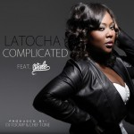 "The ""A"" Pod ~ ""Complicated"" ~ Latocha Scott (formerly of Xscape) ft. Wale (Prod. DJ Toomp)"