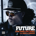 "The ""A"" Pod ~ ""The Same Damn Time"" (Remix) Future ft. Ludacris & Diddy [OFFICIAL VIDEO]"