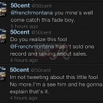 50 cent french montana tweets 4