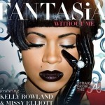 "The ""A"" Pod ~ Fantasia Releases ""Without Me"" ft. Missy Elliott & Kelly Rowland + New Music & Videos From Common, Frank Ocean, Lil Wayne & More…"