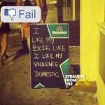 Facebook Fail! Bar Employee Learns Domestic Violence Is NOT a Joke… [PHOTOS]