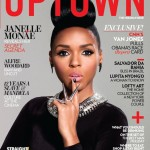 Cover Shots: Janelle Monae Talks Diddy, Social Responsibility & Celebrity in UpTown Magazine… [PHOTOS]
