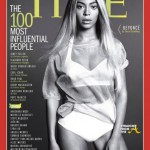 Time Names Beyonce 'Most Influential' Woman in The World… [PHOTOS + Behind the Scenes VIDEO]