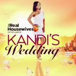 RECAP: Kandi's Wedding – Episode #4 'Stuck on the Pre-Nup'…  [Watch Full Episode]