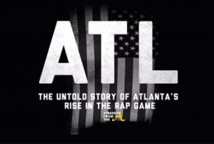 ATL The Untold Story - StraightFromTheA