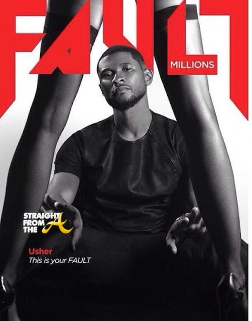 Usher Fault Magazine StraightFromTheA 3