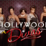 RECAP: Hollywood Divas Ep #3 'Baby Steps'… [WATCH FULL VIDEO]