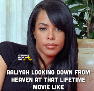 Aaliyah lifetime movie meme 2