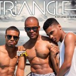 WATCH THIS: 'TRIANGLE' Gay Web Series Hits The Net… [VIDEO]