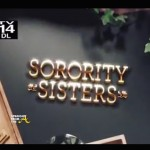 They Say: The REAL Creator of #SororitySisters Is An AKA… [EXCLUSIVE PHOTOS]