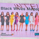 FAN MAIL – Offensive #RHOA Posters Spotted Around Atlanta… [PHOTOS]