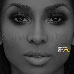 Bump It or Dump It? Ciara Drops New Heartbreak Anthem –  'I Bet' [AUDIO w/Lyrics]