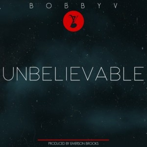 Download - Bobby V Unbelievable
