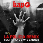 "LISTEN UP! T.I. and David Banner Add Powerful Message to Kap G's ""La Policia"" (Remix) [AUDIO]"