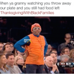 The Best of #ThanksgivingWithBlackFamilies [PHOTOS]